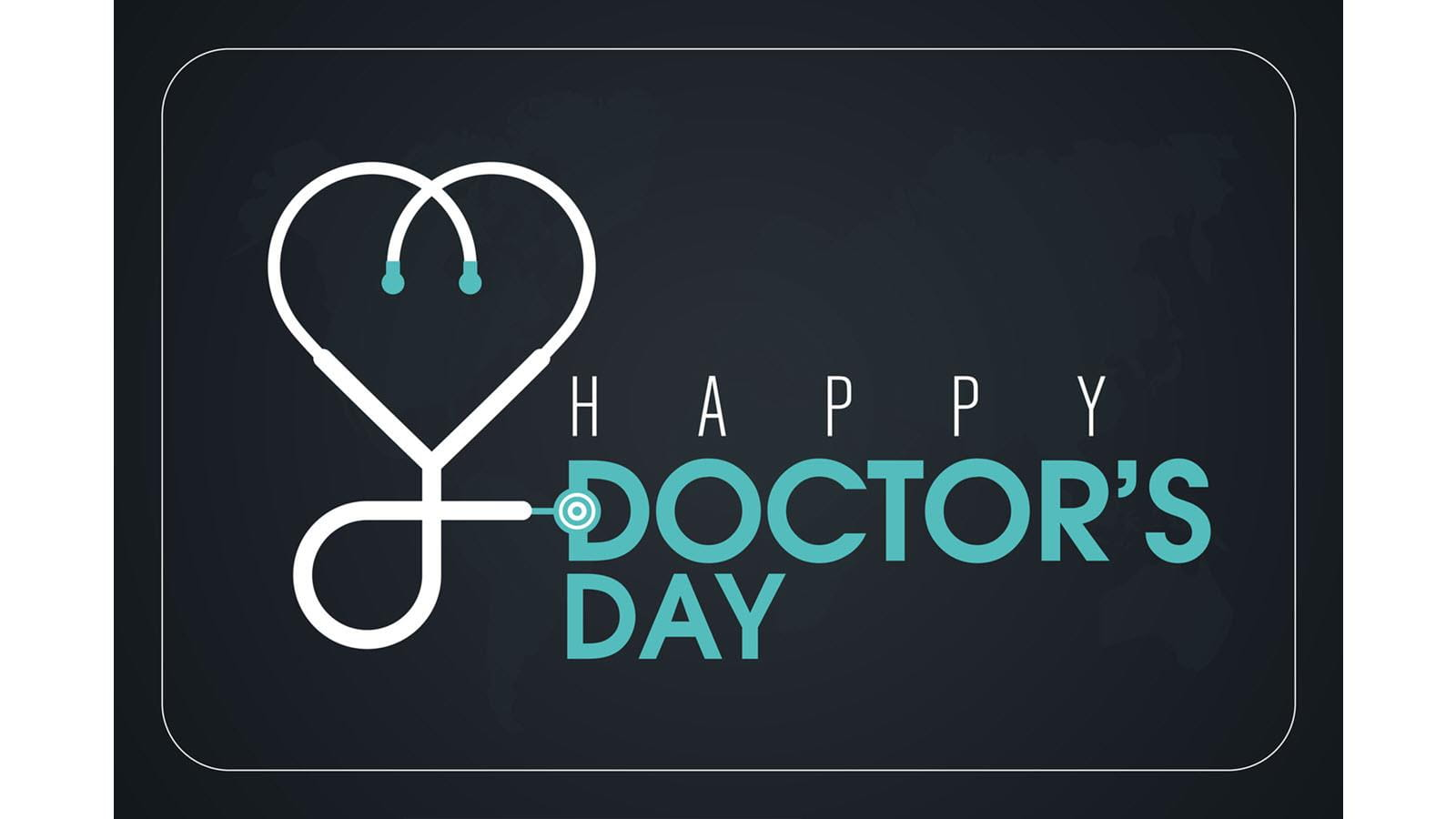 Happy Doctor's Day message next to a heart-shaped stethoscope