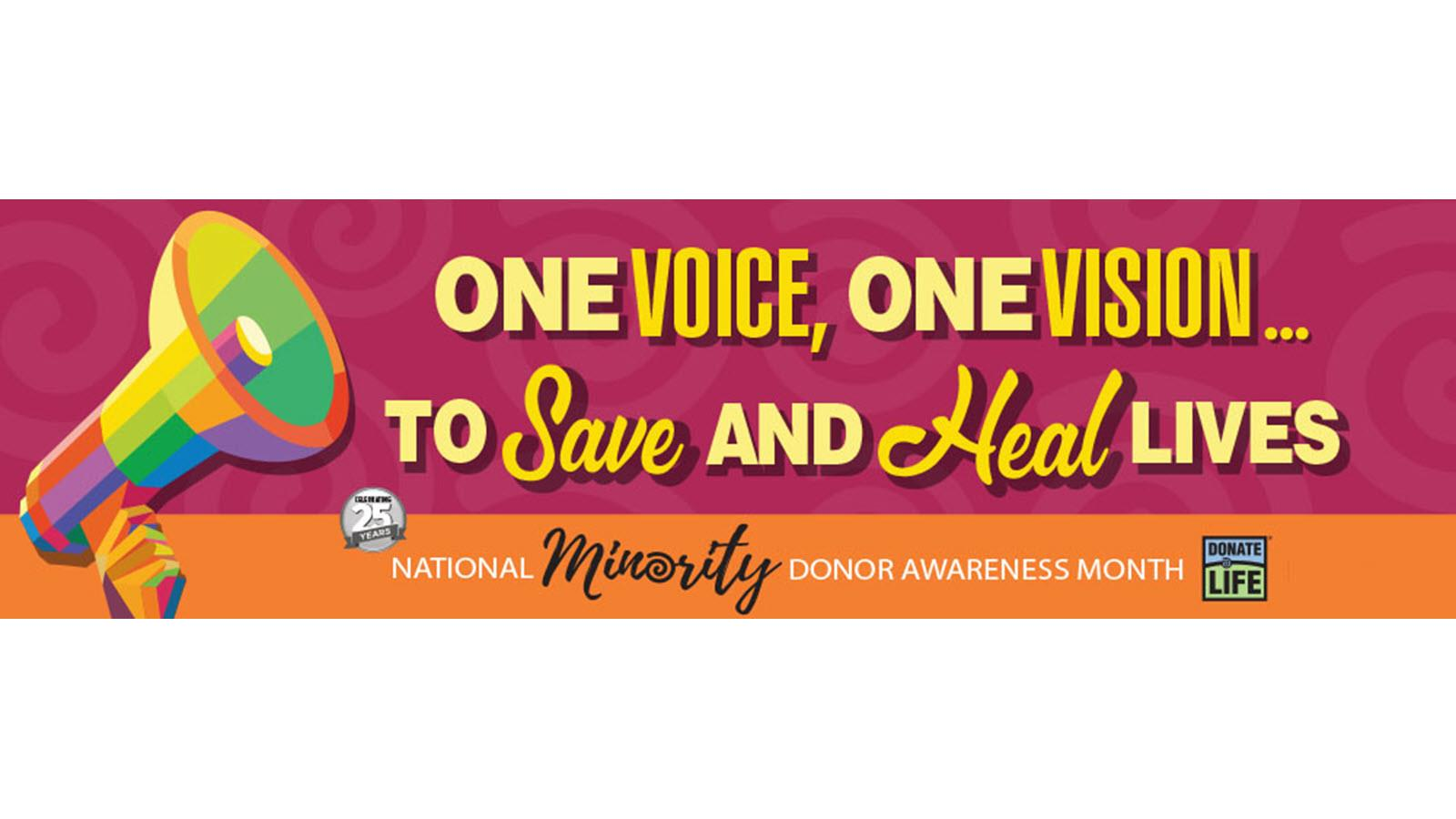 One voice, one vision to save and heal lives - National Minority Donor Awareness Month
