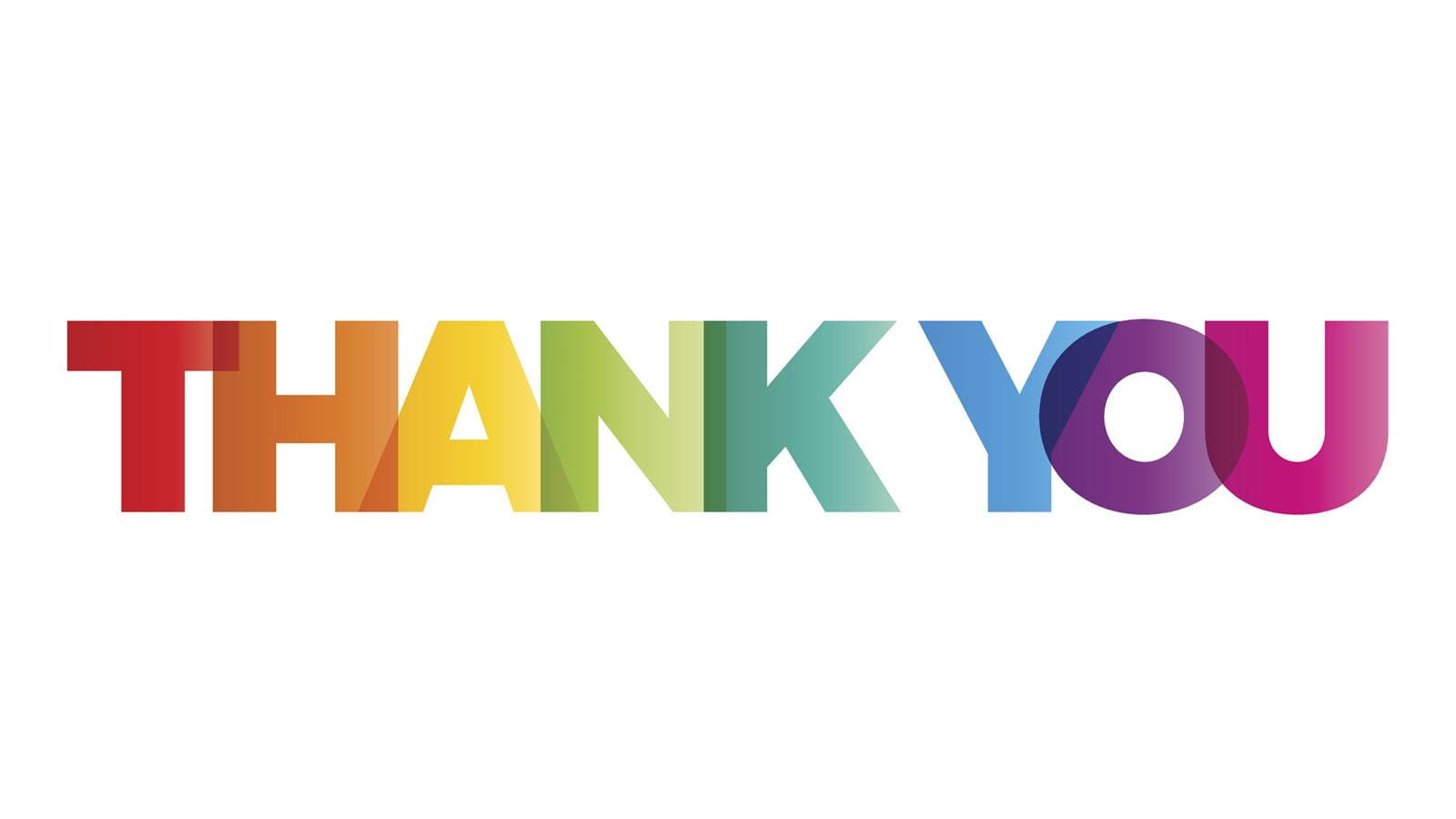 """the word """"THANK YOU"""" in rainbow letters"""