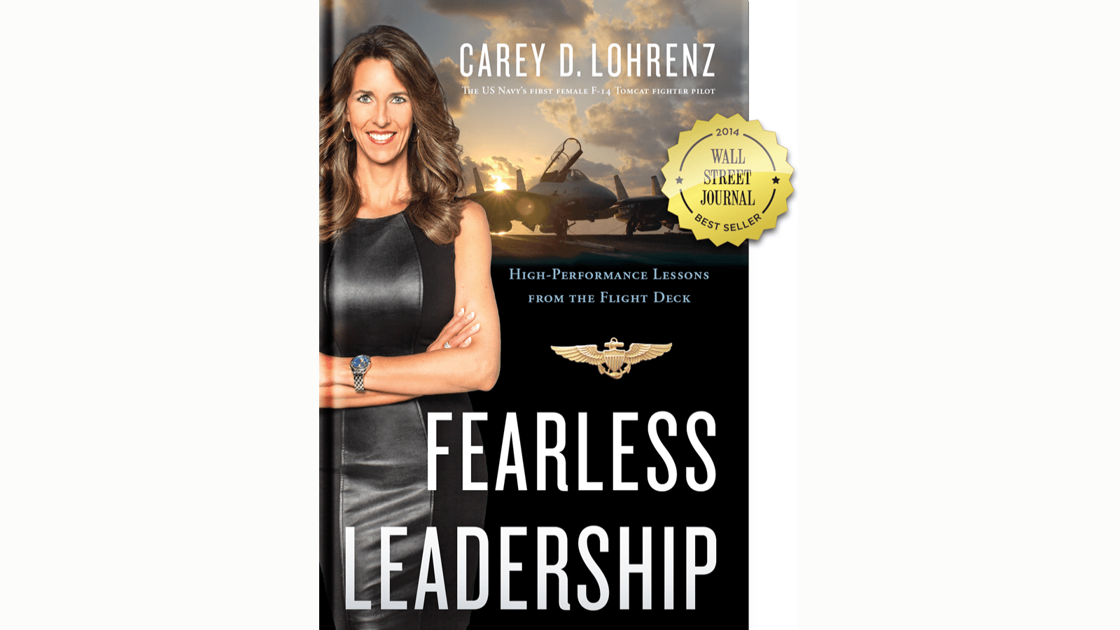 Book cover of Fearless Leadership with author and pilot Carey Lohrenz